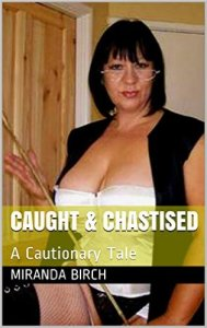 caught_and_chastised