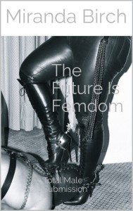 Cover of The Future Is Femdom