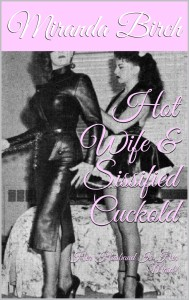 "Cover of ""Hot Wife & Sissified Cuckold"""